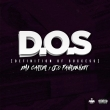 D.O.S (Definition Of Success) ft J.O