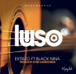 Luso (feat Black Nina) (Prod by Red Disk)