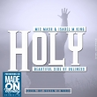 Holy (Feat. Issabella King) (Prod. by SevenOmore)