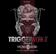 Trigger Work It Rmx feat Aidonia (Jamaica)