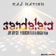 Sendelera ft Blacka Fella & Masa Vega (Prod. Raj Records)