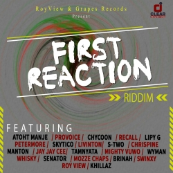 First Reaction Riddim