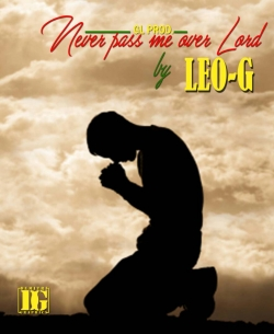 Never Pass Me Over Lord