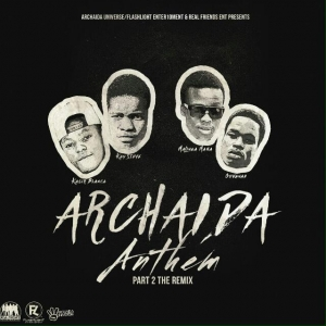 Archaida Anthem Part. 2 [feat. Kay Stevoh, Ka-Sir-Blanca, Govana]