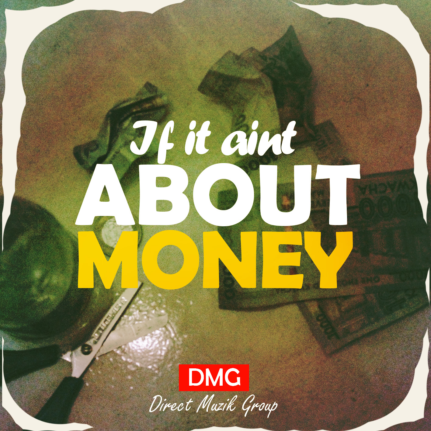 If It Aint About Money