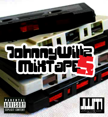 Johnny Willz Mixtape 5