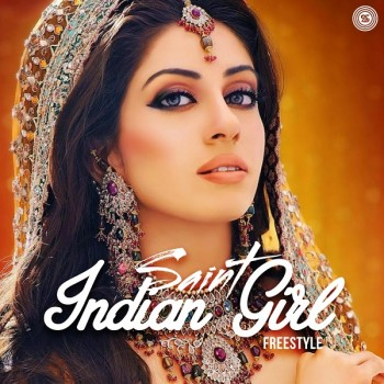 Download Saint - Indian Girl (Freestyle)