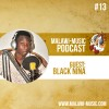 Black Nina Podcast #013