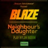Blaze - Neighbour's Daughter