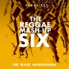 The Reggae Mash-Up Six