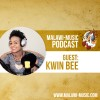 Kwin Bee Podcast #006