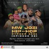 Mw-Jozi Hiphop Cypher 2021 [Episode 02]